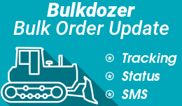 Bulkdozer − Bulk order update (status, notification, tracking)
