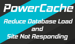 Powercache: Reduce Database Load / locking / not responding