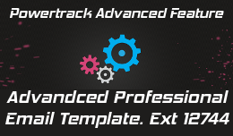 "Powertrack integration with ""advanced professional email template"""