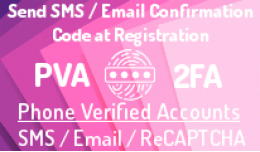 PVA: Phone Verified Accounts SMS at registration (+Email)